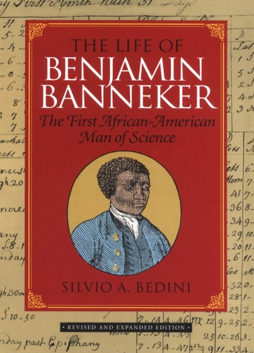 a biography of the life and influence of african american benjamin banneker Get this from a library the life of benjamin banneker : the first african-american man of science [silvio a bedini] -- benjamin banneker, a free, black tobacco planter in baltimore county in the 1700s, taught himself mathematics and astronomy late in life, earning a place among early american scientists.